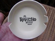 El Rancho Motels Reno, Nevada~1967 ceramic ashtray~tobacciana vintage smoking~