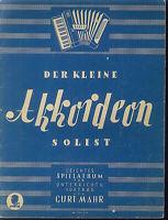 """"""" Der kleine Akkordeon Solist """" Band 1 ; Kurt Mahr"""