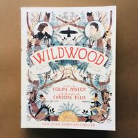 Wildwood by Colin Meloy (paperback, 2011) illustrator Carson Ellis
