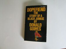 dopefiend,Donald goines, junky,William burroughs, association, signed,drugs,Dope