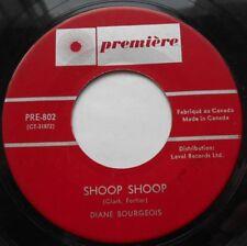 DIANE BOURGEOIS Shoop Shoop BETTY EVERETT CANADA 1964 FUNK SOUL POPCORN 45
