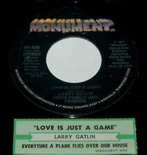 Larry Gatlin 45 Love Is Just A Game/Everytime A Plane Flies Over Our House  w/ts