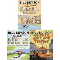 Bill Bryson 3 Books Collection Set,Notes From A Small Island,Neither Here