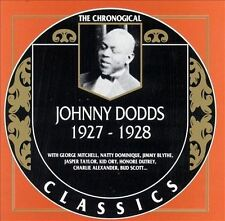NEW - Johnny Dodds: The Chronological Classics, 1927-28 by DODDS,JOHNNY