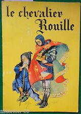 LE CHEVALIER ROUILLÉ LE VIEUX COFFRE  ILLUSTRATIONS RUFFINELLI  1968TOURET