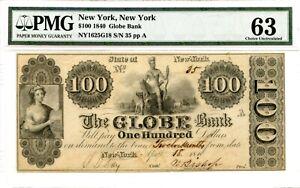 1840   $100   New York Globe Bank  PMG 63  1840 only