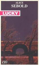 """Lucky Lucky di Alice Sebold 1"""" Edizione 2005 Editore: E/O Collana: Tascabili e/"""