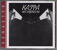 KAIPA Nattdjurstid CD Remaster +3 bonus tracks Prog The Flower Kings Roine Stolt