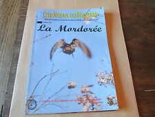 La Mordorée n°268  (organe officiel du club national des bécassiers).chasse.