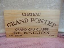 2009  CHATEAU GRAND PONTET  SAINT EMILION GRAND CRU WOOD WINE PANEL END