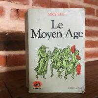 Michelet El Medio Edad Histoire de France Libros Robert Laffont 1981