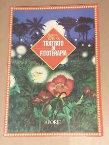 Trattato di fitoterapia di Rudolf F. Weiss - Aporie, 1996