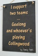 Geelong Versus Collingwood Sign Footy Sign Bar Pub Man Cave Wood Cats Football