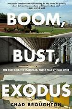 BOOM, BUST, EXODUS - BROUGHTON, CHAD - NEW PAPERBACK BOOK