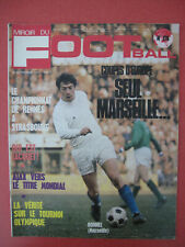 Magazine Miroir du Football n°176 Septembre 1972 Coupe d'europe Marseille