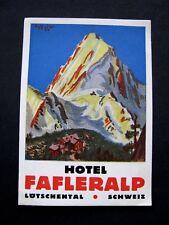 Ancienne Etiquette -Hotel FAFLERALP Lôtschental Schweiz