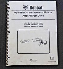 ORIGINAL BOBCAT SKID STEER LOADER 10 15C 30C DIRECT DRIVE AUGER OPERATORS MANUAL
