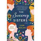 The Sweeney Sisters [Large Print] - Paperback / softback NEW Dolan, Lian