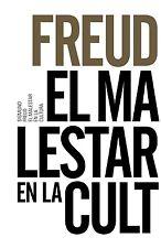 EL MALESTAR EN LA CULTURA, POR: SIGMUND FREUD
