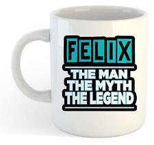 Felix - The Man, The Myth, la Légende Tasse - Nom Personnalisé Funky Cadeau