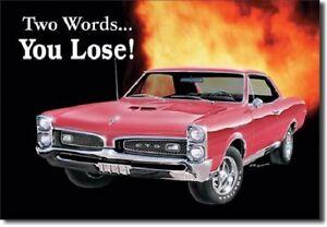 PONTIAC -GTO YOU LOOSE... BLECHSCHILD USA GROß NEU 41x32cm 767 tin sign