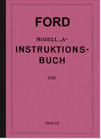 Ford Modell A Bedienungsanleitung Betriebsanleitung Handbuch Owners User Manual