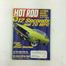 March2001 Hot Rod Magazine 12 Seconds and 20 MPG The Truth About Pump gas