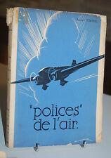 POLICES DE L´AIR Albert Tortel 1936