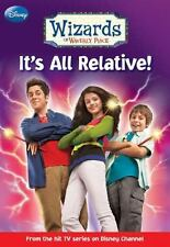 Wizards of Waverly Place #1: It's All Relative! by Helen Perelman