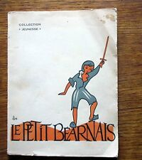 Livre pour enfant 1957 LE PETIT BÉARNAIS Histoire de l'enfance de Henri IV