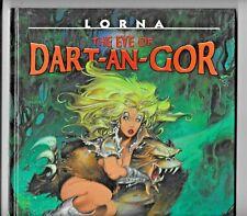Lorna The Eye Of Dart-An-Gor Azpiri 2005 Heavy Metal HC GN 68 pp VF+ 1932413383