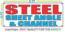 STEEL SHEET ANGLE CHANNEL Banner Sign NEW 2x5