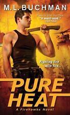 Pure Heat-M. L. Buchman-2014 Firehawks novel #1-combined shipping