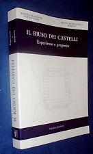 il riuso dei castelli esperienze e proposte TARQUINIA 1984