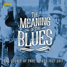 The Meaning of the Blues - The Legacy of Paul Oliver 1927-2017 [CD]