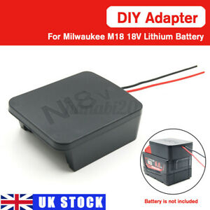 DIY Adapte Adapter Convert To DIY Connection For Milwaukee M18 Li-ion Battery UK