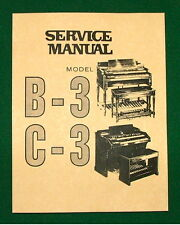 Service Manual for Hammond B-3 C-3 Organ: Trouble Shoot, Schematic, Wiring B3 C3