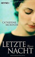 Letzte Nacht: Roman von McKenzie, Catherine | Buch | Zustand gut