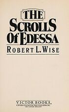 The Scrolls of Edessa by Wise, Robert