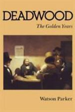 Deadwood: The Golden Years by Watson Parker (English) Paperback Book