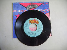 BOBBY WOMACK  woman's gotta hvae it / sweet caroline    COLLECTABLES 45