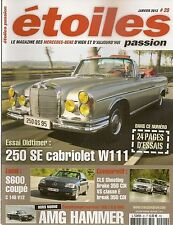 ETOILES PASSION 20 MERCEDES 300 E 5.6 AMG 375CH 1986 300KM/H S600 COUPE W140