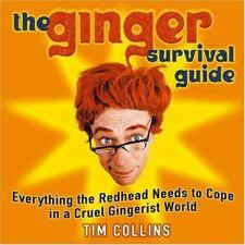 The Ginger Survival Guide: Everything the Redhead Needs to Cope in a Cruel
