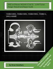 2002 and Newer NISSAN X-Trail Di - 114HP Turbocharger Rebuild and Repair...
