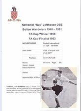 NAT LOFTHOUSE BOLTON WANDERERS 1946-1961 RARE ORIGINAL HAND SIGNED PICTURE