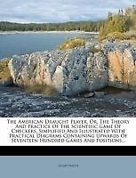 The american tirant d'eau joueur, ou, the theory and practice of the scientific jeu
