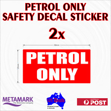 2x50mm PETROL ONLY safety sticker decals.Car,machinery.Fuel & chemical resistant