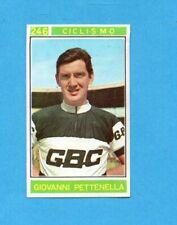CAMPIONI dello SPORT 1967/68-Figurina n.246- PETTENELLA -CICLISMO-Recuperata