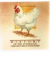 History of the Australian Chicken Meat Industry by Desmond Cain