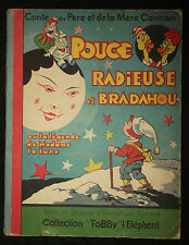 Pouce Radieuse et Bradahou - Conte du Père et de la Mère Cancan - enfantina
